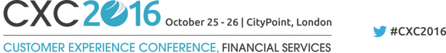 Customer Experience Conference, Finance Services CXC 2016