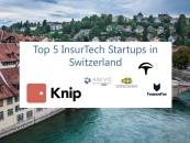 Top 5 Insurtech Startups in Switzerland
