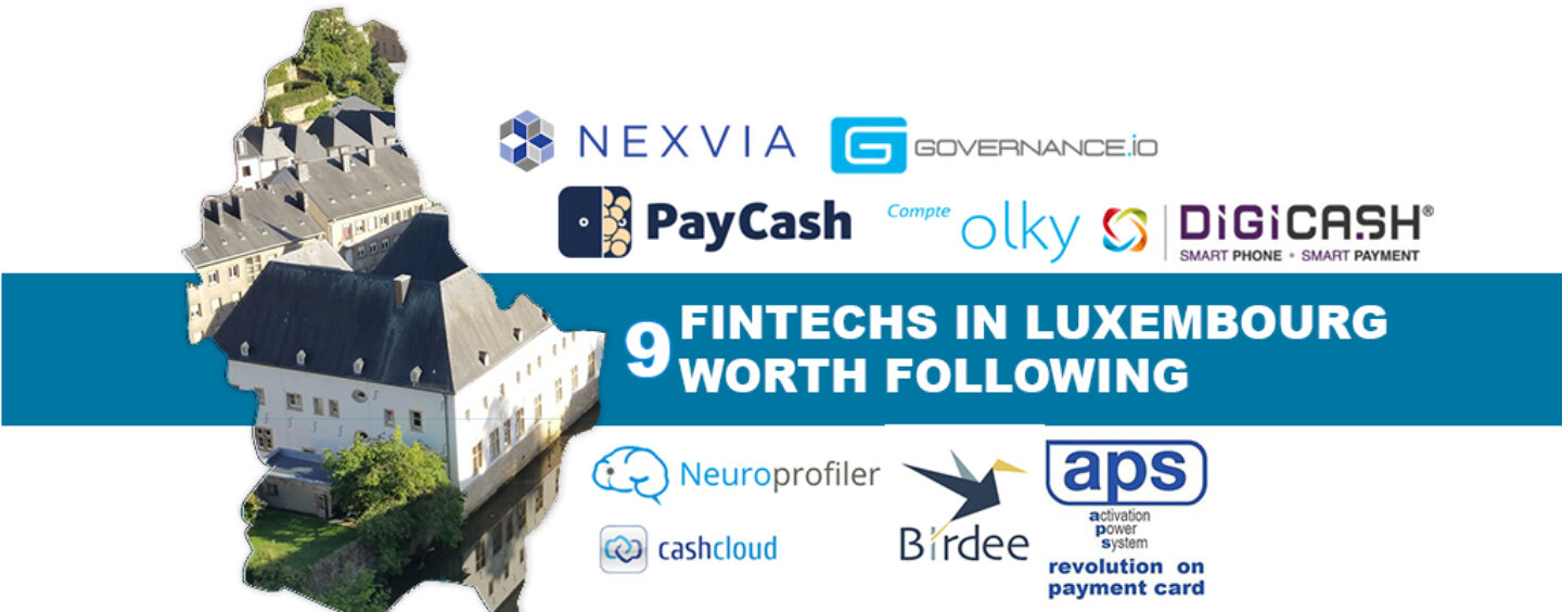 9 Fintechs in Luxembourg Worth Following
