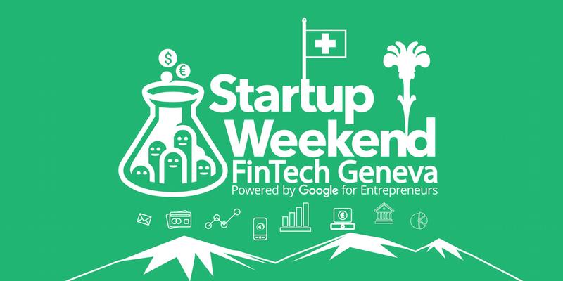 Startup Weekend Fintech Geneva