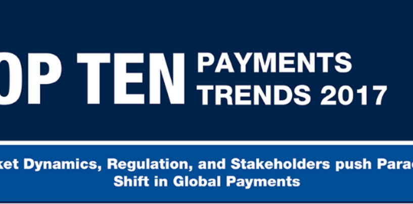 Infographic: Top 10 Payments Trends in 2017