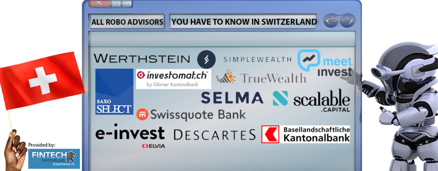 All Robo Advisors You Have To Know In Switzerland