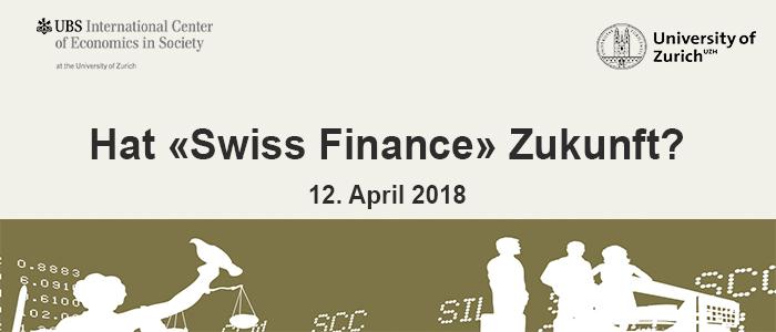 Hat «Swiss Finance» Zukunft