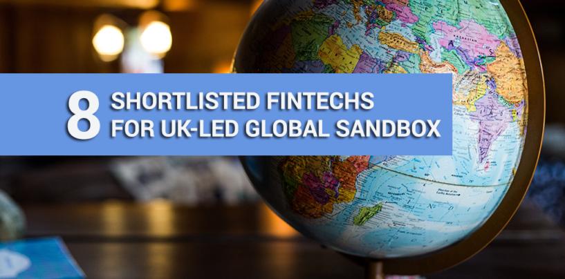 Meet the 8 Shortlisted Fintechs for the UK-Led Global Fintech Sandbox, GFIN