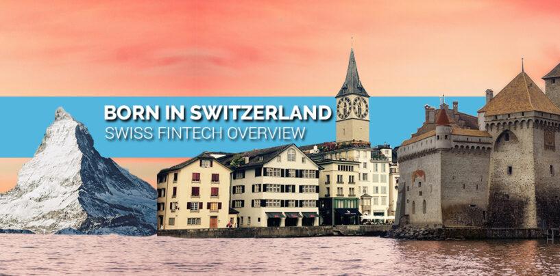 """BORN IN SWITZERLAND"" Swiss Original Fintech Overview Map Update: 194 Companies"