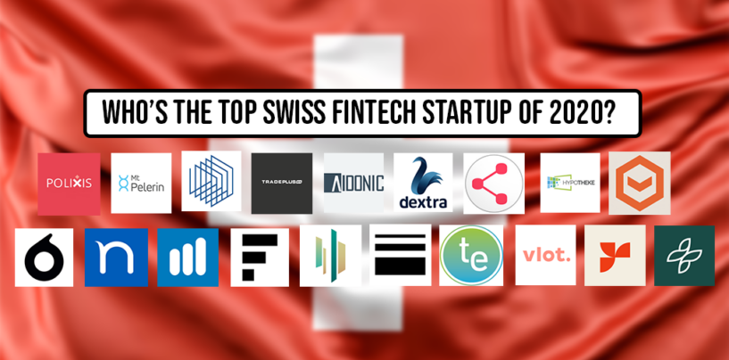 Survey: Who's the Top Swiss Fintech Startup of 2020?