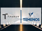 Temenos Taps Digital Assets Platform Taurus to Unlock Swiss Banks' Access to Crypto Assets