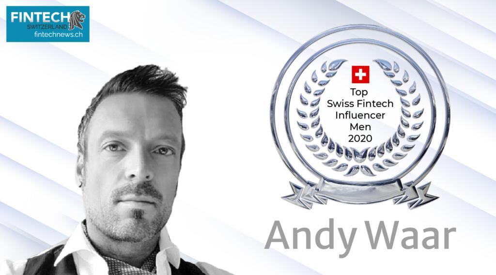 Top Swiss Fintech Influencers of 2020-Andy Waar-