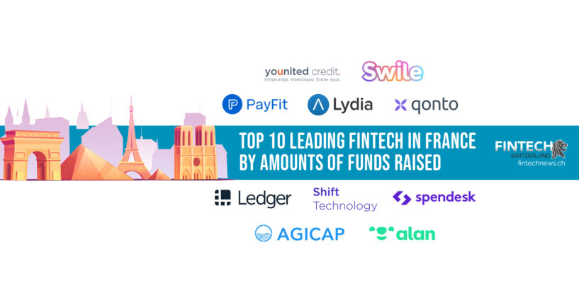 Top 10 Leading Fintech in France by Amounts of Funds Raised