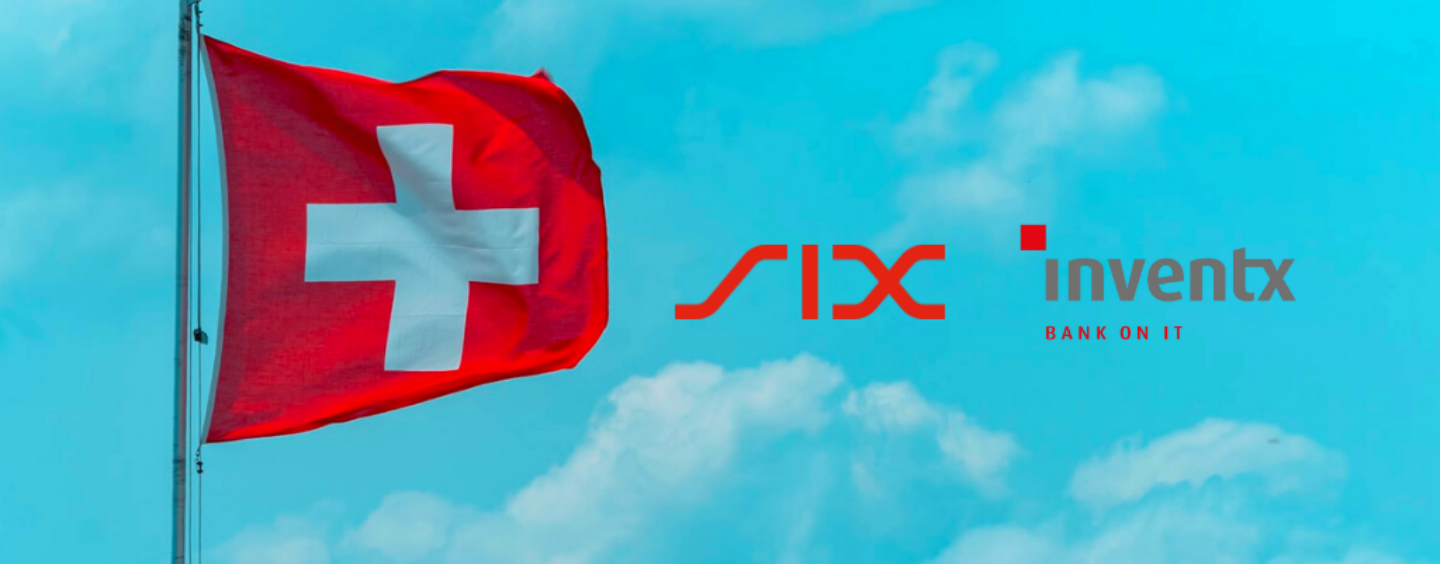 SIX Joins Forces With Inventx to Expand the Swiss Open Finance Ecosystem