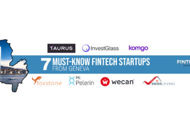 7 Must-Know Fintech Startups from Geneva