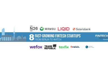 8 Fast-Growing Fintech Startups from Berlin to Watch